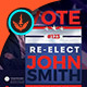 Vote: Re-Election Flyer Templates - GraphicRiver Item for Sale