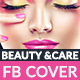 Beauty & Care Facebook Cover - GraphicRiver Item for Sale