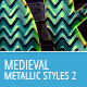 Metallic Medieval Styles - Part 2 - GraphicRiver Item for Sale