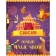 Traveling Circus Magic Show Announcement Poster