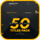 50 Minimal & Elegant Titles Pack - VideoHive Item for Sale