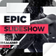 Epic Slideshow - Inspiring Modern Opener - VideoHive Item for Sale