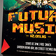 Future Music Flyer Template - GraphicRiver Item for Sale