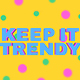 Keep It Trendy - VideoHive Item for Sale