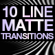 10 Line Matte Transition Pack - VideoHive Item for Sale