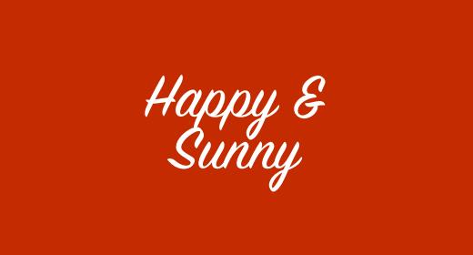 Happy & Sunny