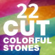 22 Cut Colorful Stones Backgrounds — CMYK RGB
