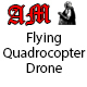 Flying Quadrocopter Drone