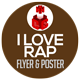 I love Rap Flyer and Poster Template - GraphicRiver Item for Sale