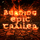 Burning Epic Trailer - VideoHive Item for Sale