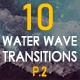 Water Wave Transitions Pack 2 - VideoHive Item for Sale