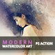 Modern Watercolor Art - PS Action - GraphicRiver Item for Sale