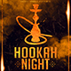 Hookah Night | Gold Class Modern Flyer PSD Template - GraphicRiver Item for Sale