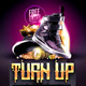 Turn Up Flyer - GraphicRiver Item for Sale