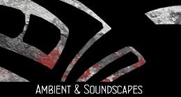 Ambient & Soundscapes