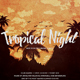 Tropical Night Poster - GraphicRiver Item for Sale