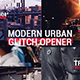 Modern Dynamic Glitch Opener - VideoHive Item for Sale