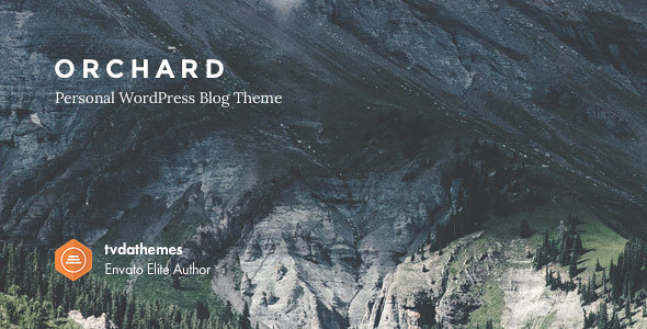 Orchard - Personal WordPress Blog Theme - Personal Blog / Magazine