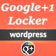 Google Plus +1 Locker for Wordpress
