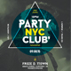 Party NYC Club Poster - GraphicRiver Item for Sale