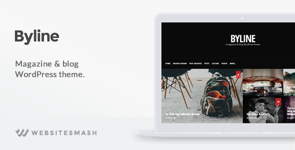 Byline - Magazine & Blog WordPress Theme - News / Editorial Blog / Magazine