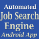 Automated Job Search Engine Full Android App - CodeCanyon Item for Sale