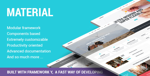 Material –  Highly Flexible Component Based Template