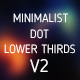 Minimalist Dot Lower Thirds V2 - VideoHive Item for Sale