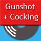 Gunshot with Cocking Sound