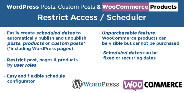 WordPress Posts & WooCommerce Products Scheduler / Restrict Access - CodeCanyon Item for Sale