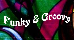 Funky & Groovy