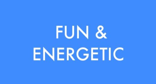 Fun & Energetic