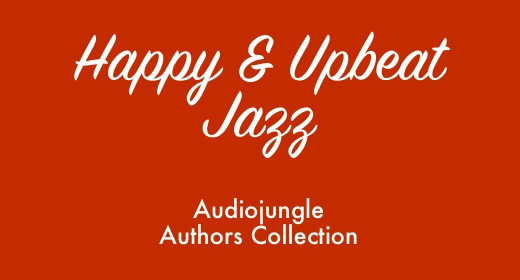 Happy & Upbeat Jazz