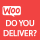 WooCommerce Do you Deliver? - CodeCanyon Item for Sale