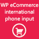 WP eCommerce international phone input