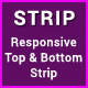 Strip - Responsive Top & Bottom Strip - CodeCanyon Item for Sale