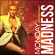Monday Madness Party Flyer