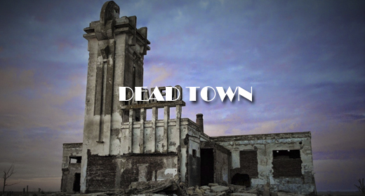 DEAD TOWN FOOTAGE COLLECTION
