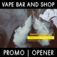 Vape Bar (Shop) Opener - VideoHive Item for Sale