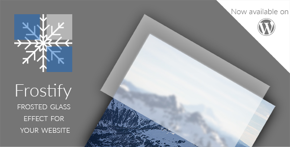 Frostify WP - Frosted Glass Effect for your WordPress Website - CodeCanyon Item for Sale