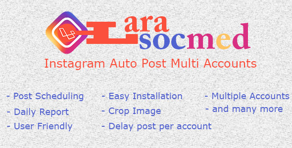 LaraSocMed - Instagram Auto Post Multi Accounts - CodeCanyon Item for Sale