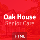 Oak House - Senior Care, Retirement, Rehabilitation Home HTML5 Template