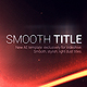 Smooth Titles: Light - VideoHive Item for Sale