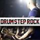 Drumstep Modern Rock