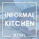 Informal Kitchen - Modern Restaurant HTML Template - ThemeForest Item for Sale