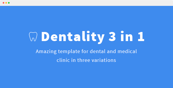 Dentality 3in1. HTML5 template for dental and medical clinics.