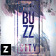 Buzz City Flyer - GraphicRiver Item for Sale