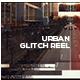 Urban Glitch Reel - VideoHive Item for Sale