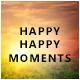 Happy happy moments