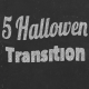 5 Hallowen Transition - VideoHive Item for Sale
